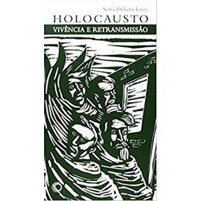 Holocausto-Vivencia-E-Retransmissao