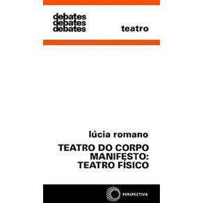 Teatro-Do-Corpo-Manifesto-Teatro-Fisico