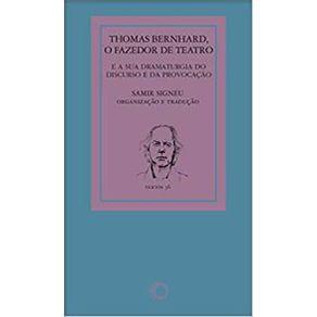 Thomas-Bernhard-Fazedor-De-Teatro