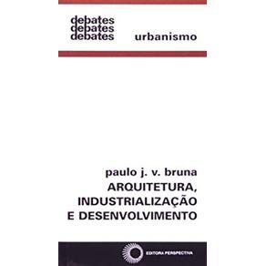 Arquitetura-Industrializacao-E-Desenvolvimento