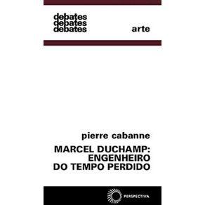 Marcel-Duchamp-Engenheiro-Do-Tempo-Perdido