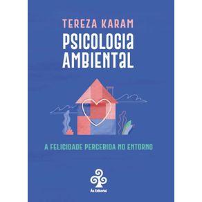 Psicologia-Ambiental--A-felicidade-percebida-no-entorno