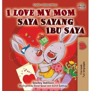 I-Love-My-Mom--English-Malay-Bilingual-Book-