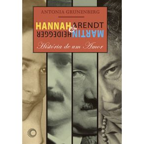 Hannah-Arendt-E-Martin-Heidegger-Historia-De-Um-Amor