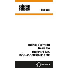 Brecht-Na-Pos-Modernidade