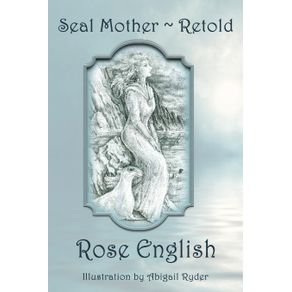 Seal-Mother-Retold