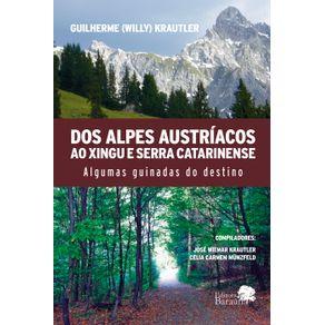 DOS-ALPES-AUSTRIACOS-AO-XINGU-E-SERRA-CATARINENSE---Algumas-guinadas-do-destino