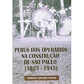 Perus-dos-Operarios-na-Construcao-de-Sao-Paulo-1925-1945