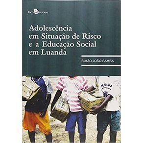 Adolescencia-em-Situacao-de-Risco-e-Educacao-Social-em-Luanda