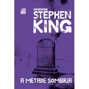 A-metade-sombria-–-Colecao-Biblioteca-Stephen-King