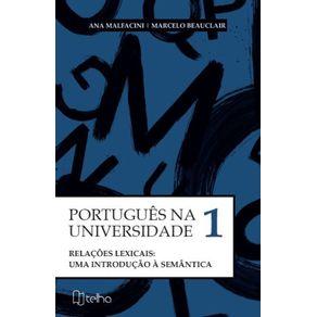 Portugues-na-Universidade-Vol.-I--Relacoes-lexicais--uma-introducao-a-semantica