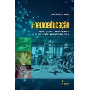 A-neuroeducacao--Uma-reflexao-sobre-a-eventual-contribuicao-dos--jogos-educativos-digitais-no-contexto-escolar