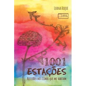 1001-Estacoes--Reflexoes-dos-Climas-que-me-Habitam-