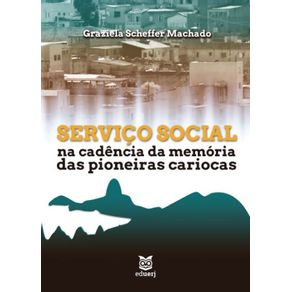 Servico-Social-na-cadencia-da-memoria-das-pioneiras-cariocas