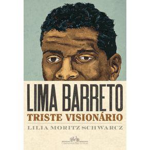 Lima-Barreto---Triste-visionario