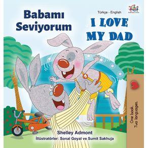 I-Love-My-Dad--Turkish-English-Bilingual-Book-