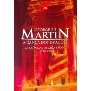 A-Danca-dos-Dragoes-As-Cronicas-de-Gelo-e-Fogo---Livro-5