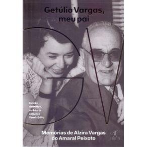 Getulio-Vargas-meu-pai