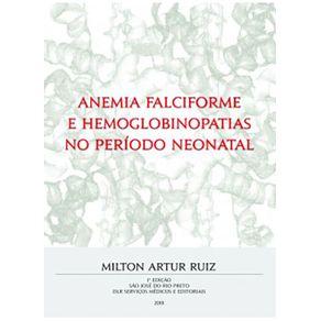 Anemia-Falciforme-e-Hemoglobinopatias-no-Periodo-Neonatal