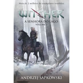 A-Senhora-do-Lago---The-Witcher---A-saga-do-bruxo-Geralt-de-Rivia-Capa-game---Livro-7---Vol-2-