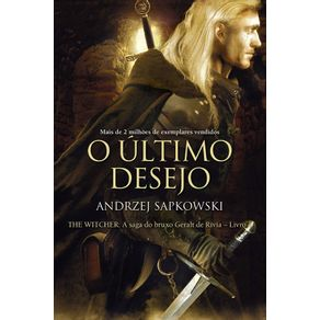 O-ultimo-desejo---The-Witcher---A-saga-do-bruxo-Geralt-de-Rivia-
