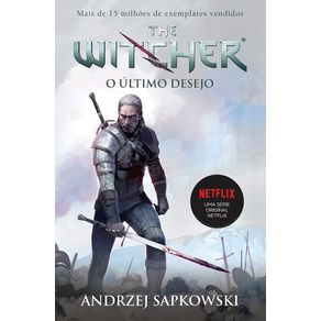 O-ultimo-desejo---The-Witcher---A-saga-do-bruxo-Geralt-de-Rivia-Capa-game-