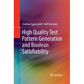 High-Quality-Test-Pattern-Generation-and-Boolean-Satisfiability