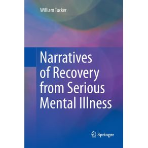 Narratives-of-Recovery-from-Serious-Mental-Illness