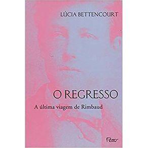 O-REGRESSO-A-ULTIMA-VIAGEM-DE-RIMBAUD