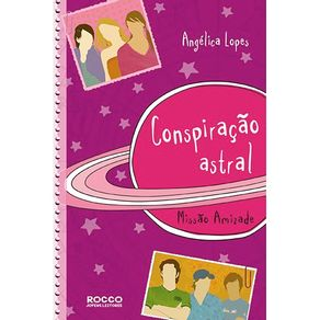 Conspiracao-astral-Missao-amizade