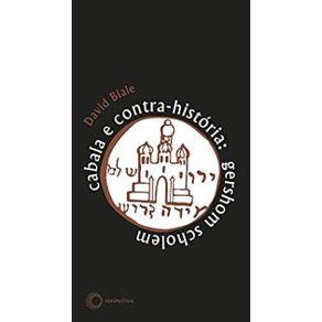 Cabala-e-Contra-Historia--Gershom-Scholem