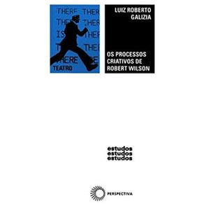 Os-Processos-Criativos-de-Robert-Wilson