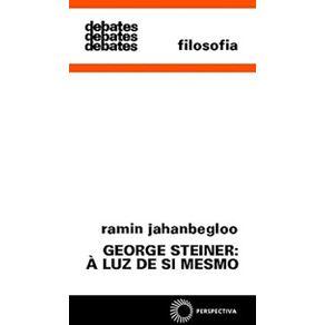 George-Steiner--A-Luz-de-Si-Mesmo