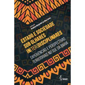 Estado-e-sociedade-sob-olhares-in-ter-disciplinares--Experiencias-e-perspectivas-territoriais-no-Sul-da-Bahia
