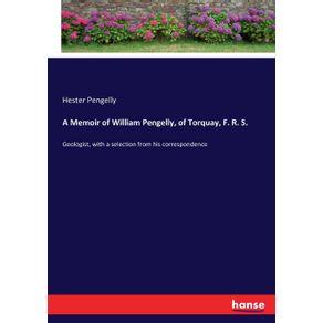 A-Memoir-of-William-Pengelly-of-Torquay-F.-R.-S.