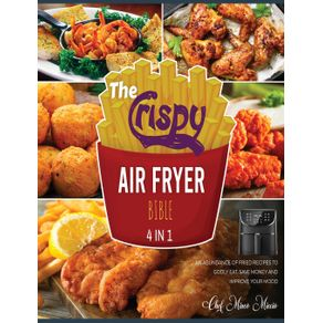 The-Crispy-Air-Fryer-Bible--4-Books-in-1-