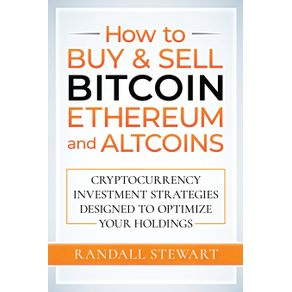 How-to-Buy--amp--Sell-Bitcoin-Ethereum-and-Altcoins