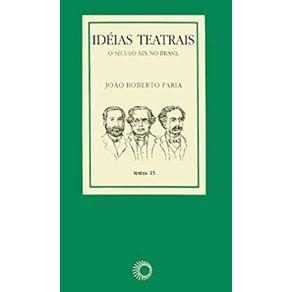 Ideias-Teatrais-O-Seculo-XIX-no-Brasil