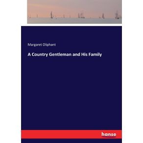 A-Country-Gentleman-and-His-Family