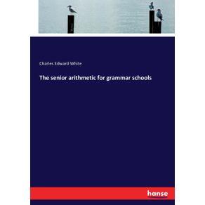 The-senior-arithmetic-for-grammar-schools
