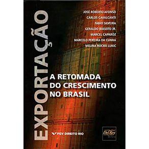 Exportacao.-A-Retomada-do-Crescimento-do-Brasil