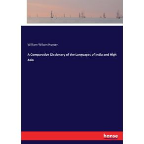 A-Comparative-Dictionary-of-the-Languages-of-India-and-High-Asia