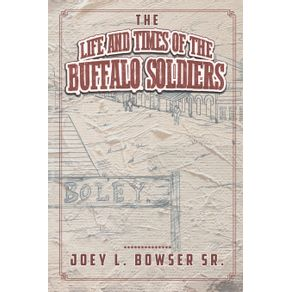 The-Life-and-Times-of-the-Buffalo-Soldiers