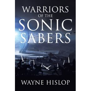 Warriors-of-the-Sonic-Sabers