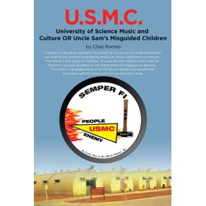 U.S.M.C.---University-of-Science-Music-and-Culture-OR-Uncle-Sams-Misguided-Children