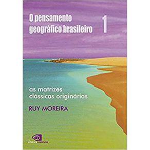 O-pensamento-geografico-brasileiro---Vol-1