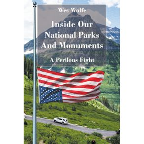 Inside-Our-National-Parks-And-Monuments
