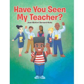 Have-You-Seen-My-Teacher-