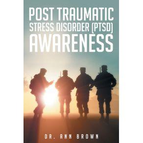 Post-Traumatic-Stress-Disorder--PTSD--Awareness