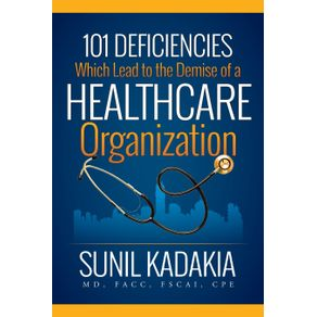101-Deficiencies-Which-Lead-to-the-Demise-of-a-Healthcare-Organization